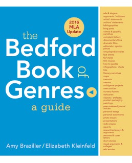 Bedford Book of Genres: A Guide with 2016 MLA Update by Amy Braziller; Elizabeth Kleinfeld - First Edition, 2014 from Macmillan Student Store
