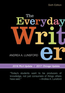 Everyday Writer with 2016 MLA Update by Andrea Lunsford - Sixth Edition, 2016 from Macmillan Student Store