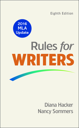 Rules for Writers with 2016 MLA Update by Diana Hacker; Nancy Sommers - Eighth Edition, 2016 from Macmillan Student Store