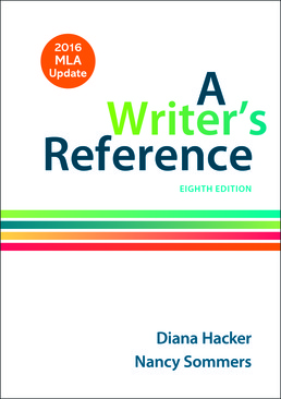Writer's Reference with 2016 MLA Update by Diana Hacker; Nancy Sommers - Eighth Edition, 2016 from Macmillan Student Store