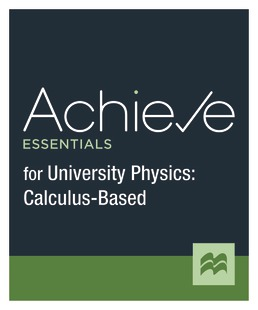 Achieve Essentials for University Physics: Calculus Based (1-Term Access) by Macmillan Learning - First Edition, 2021 from Macmillan Student Store