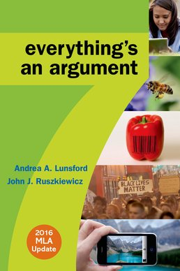Everything's an Argument with 2016 MLA Update by Andrea Lunsford; John J. Ruszkiewicz; Keith Walters - Seventh Edition, 2016 from Macmillan Student Store