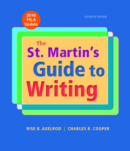 St. Martin's Guide to Writing with 2016 MLA Update by Rise B. Axelrod; Charles R. Cooper - Eleventh Edition, 2017 from Macmillan Student Store