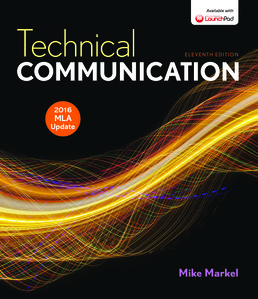 Technical Communication with 2016 MLA Update by Mike Markel - Eleventh Edition, 2015 from Macmillan Student Store