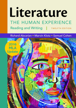 Literature: The Human Experience with 2016 MLA Update by Richard Abcarian - Twelfth Edition, 2015 from Macmillan Student Store