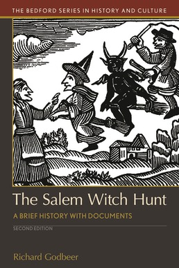 Salem Witch Hunt by Richard Godbeer - Second Edition, 2018 from Macmillan Student Store