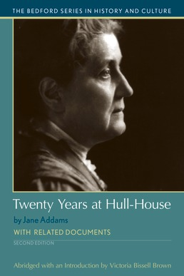 Twenty Years at Hull-House by Victoria Bissell Brown - Second Edition, 2018 from Macmillan Student Store