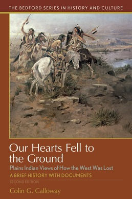 Our Hearts Fell to the Ground by Colin G. Calloway - Second Edition, 2018 from Macmillan Student Store