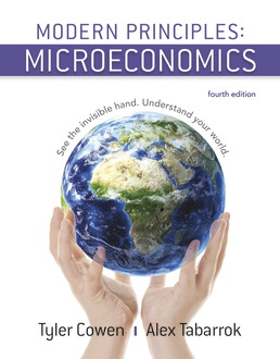 Modern Principles: Microeconomics by Tyler Cowen; Alex Tabarrok - Fourth Edition, 2018 from Macmillan Student Store