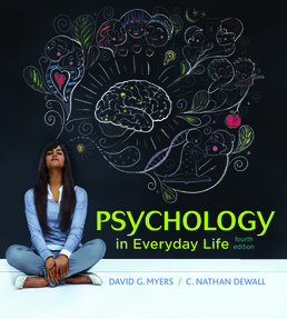 Psychology in Everyday Life (High School) by David G. Myers; C. Nathan DeWall - Fourth Edition, 2017 from Macmillan Student Store