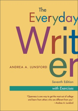 Everyday Writer with Exercises by Andrea A. Lunsford - Seventh Edition, 2020 from Macmillan Student Store