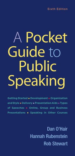 Pocket Guide to Public Speaking by Dan O'Hair; Hannah Rubenstein; Rob Stewart - Sixth Edition, 2019 from Macmillan Student Store