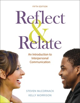 Reflect & Relate by Steven McCornack; Kelly Morrison - Fifth Edition, 2019 from Macmillan Student Store