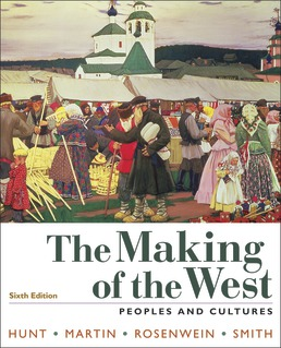 The Making of the West, Combined Volume by Lynn Hunt; Thomas R. Martin; Barbara H. Rosenwein; Bonnie G. Smith - Sixth Edition, 2019 from Macmillan Student Store