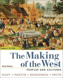 The Making of the West, Volume 1: To 1750 by Lynn Hunt; Thomas R. Martin; Barbara H. Rosenwein; Bonnie G. Smith - Sixth Edition, 2019 from Macmillan Student Store