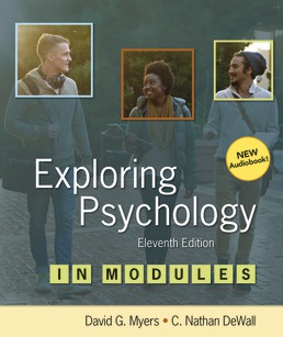 Exploring Psychology in Modules by David G. Myers; Nathan C. DeWall - Eleventh Edition, 2019 from Macmillan Student Store