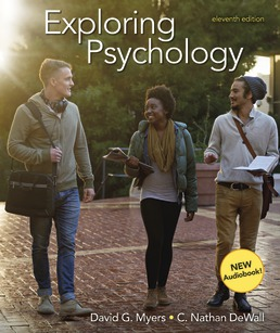 Exploring Psychology by David G. Myers; Nathan C. DeWall - Eleventh Edition, 2019 from Macmillan Student Store
