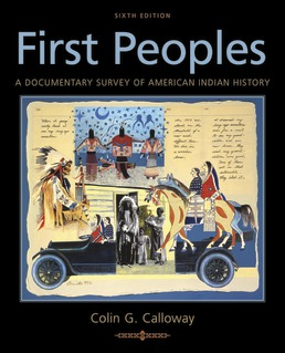 First Peoples by Colin G. Calloway - Sixth Edition, 2019 from Macmillan Student Store