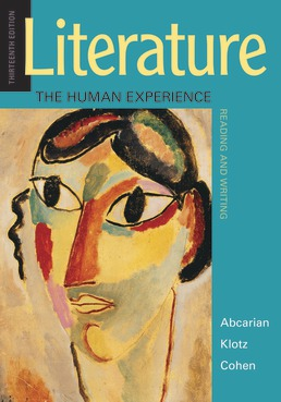 Literature: The Human Experience by Richard Abcarian; Marvin Klotz; Samuel Cohen - Thirteenth Edition, 2019 from Macmillan Student Store