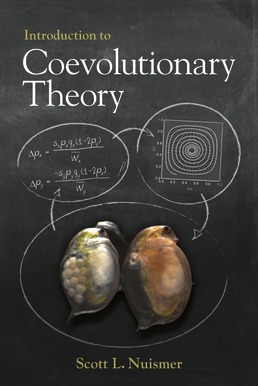 Introduction to Coevolutionary Theory by Scott Nuismer - First Edition, 2017 from Macmillan Student Store