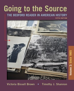 Going to the Source, Volume II: Since 1865 by Victoria Bissell Brown; Timothy J. Shannon - Fifth Edition, 2020 from Macmillan Student Store