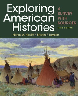 Exploring American Histories, Combined Volume by Nancy A. Hewitt; Steven F. Lawson - Third Edition, 2019 from Macmillan Student Store
