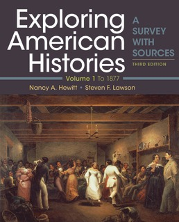 Exploring American Histories, Volume 1 by Nancy A. Hewitt; Steven F. Lawson - Third Edition, 2019 from Macmillan Student Store