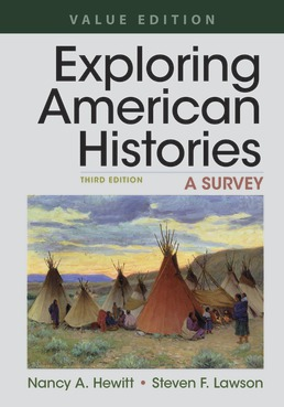 Exploring American Histories, Value Edition, Combined Volume by Nancy A. Hewitt; Steven F. Lawson - Third Edition, 2019 from Macmillan Student Store
