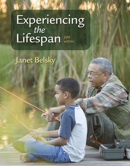 Experiencing the Lifespan by Janet Belsky - Fifth Edition, 2019 from Macmillan Student Store