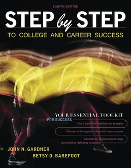 Step by Step to College and Career Success by John N. Gardner; Betsy O. Barefoot - Eighth Edition, 2019 from Macmillan Student Store