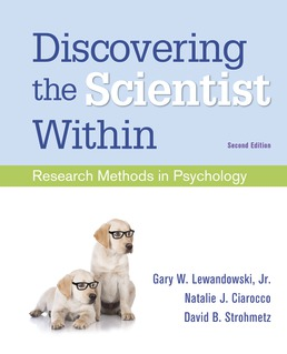 Discovering the Scientist Within by Gary W. Lewandowski, Jr.; Natalie J. Ciarocco; David B. Strohmetz - Second Edition, 2019 from Macmillan Student Store