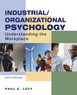 Industrial/Organizational Psychology by Paul Levy - Sixth Edition, 2020 from Macmillan Student Store