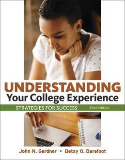 Understanding Your College Experience by John N. Gardner; Betsy O. Barefoot; Negar Farakish - Third Edition, 2020 from Macmillan Student Store