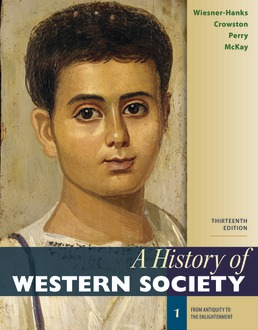 History of Western Society, Volume 1 by Merry E. Wiesner-Hanks; Clare Haru Crowston; Joe Perry; John P. McKay - Thirteenth Edition, 2020 from Macmillan Student Store