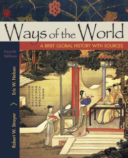 Ways of the World with Sources, Combined Volume by Robert W. Strayer; Eric W. Nelson - Fourth Edition, 2019 from Macmillan Student Store
