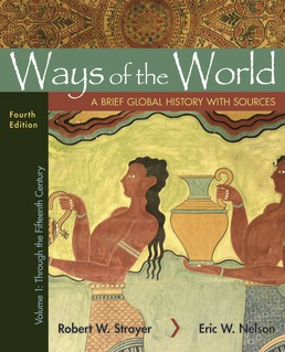 Ways of the World with Sources, Volume 1 by Robert W. Strayer; Eric W. Nelson - Fourth Edition, 2019 from Macmillan Student Store