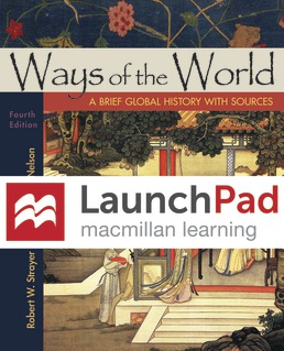 LaunchPad for Ways of the World with Sources (Twelve Month Access) by Robert W. Strayer; Eric W. Nelson - Fourth Edition, 2019 from Macmillan Student Store