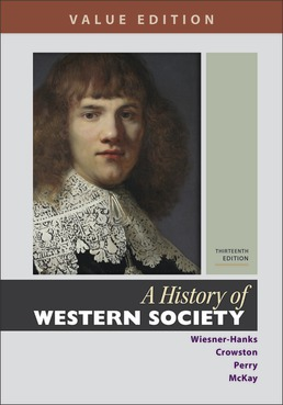 A History of Western Society, Value Edition, Combined Volume by Merry E. Wiesner-Hanks; Clare Haru Crowston; Joe Perry; John P. McKay - Thirteenth Edition, 2020 from Macmillan Student Store