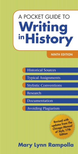 A Pocket Guide to Writing in History by Mary Lynn Rampolla - Ninth Edition, 2018 from Macmillan Student Store