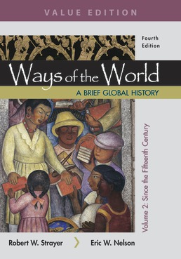 Ways of the World: A Brief Global History, Value Edition, Volume II by Robert W. Strayer; Eric W. Nelson - Fourth Edition, 2019 from Macmillan Student Store