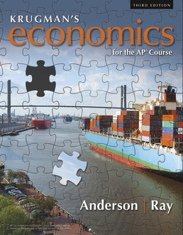 Krugman's Economics for the AP® Course by David Anderson; Margaret Ray - Third Edition, 2019 from Macmillan Student Store