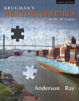 Krugman's Macroeconomics for the AP® Course by Margaret Ray; David Anderson - Third Edition, 2019 from Macmillan Student Store