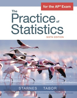 The Practice of Statistics by Daren S. Starnes; Josh Tabor - Sixth Edition, 2018 from Macmillan Student Store