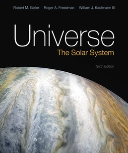 Universe: The Solar System by Roger Freedman; Robert Geller; William Kaufmann - Sixth Edition, 2019 from Macmillan Student Store