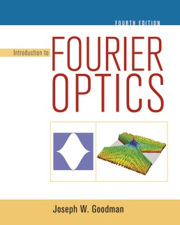 Introduction to Fourier Optics by Joseph W. Goodman - Fourth Edition, 2017 from Macmillan Student Store