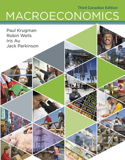 Macroeconomics: Canadian Edition by Paul Krugman; Robin Wells; Iris Au; Jack Parkinson - Third Edition, 2018 from Macmillan Student Store