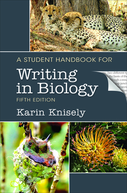 Student Handbook for Writing in Biology by Karin Knisely - Fifth Edition, 2017 from Macmillan Student Store