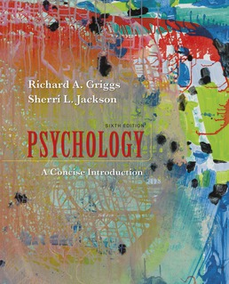 Psychology: A Concise Introduction by Richard A. Griggs; Sherri L. Jackson - Sixth Edition, 2020 from Macmillan Student Store
