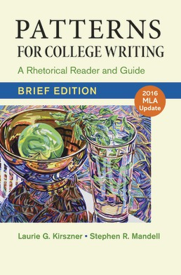 Patterns for College Writing, Brief Edition with 2016 MLA Update by Laurie G. Kirszner; Stephen R. Mandell - Thirteenth Edition, 2015 from Macmillan Student Store