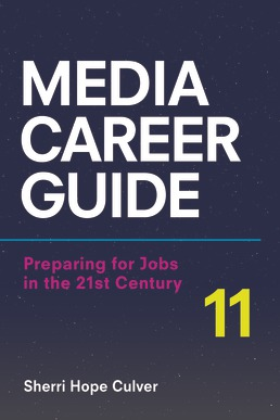 Media Career Guide by Sherri Hope Culver - Eleventh Edition, 2018 from Macmillan Student Store